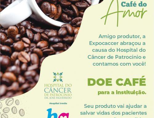 EXPOCACCER PARTICIPA DE CAMPANHA PARA DOAÇÃO DE CAFÉS EM PROL DO HOSPITAL DO CÂNCER DE PATROCÍNIO