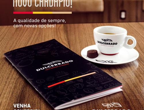 CAFETERIA DULCERRADO LANÇA NOVO CARDÁPIO